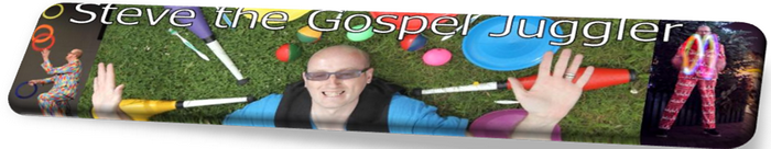 Steve the Gospel Juggler